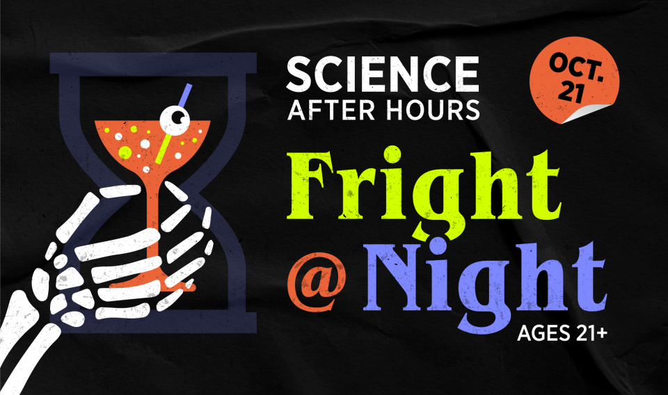 Science After Hours: Fright @ Night