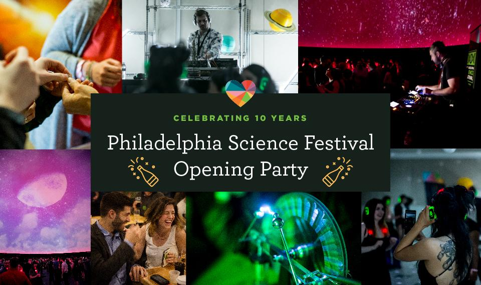 Canceled: Philadelphia Science Festival Opening Party