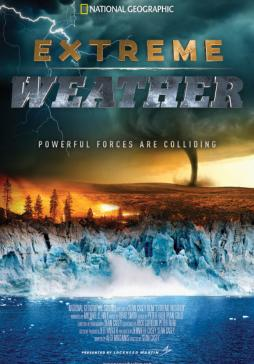 extreme weather poster with tornado, wildfire, and flooding happening in the background